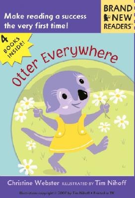 Otter Everywhere By Webster, Christine/ Nihoff, Tim (ILT)
