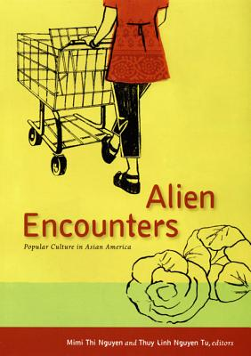 Alien Encounters By Nguyen, Mimi Thi