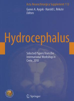 Hydrocephalus By Aygok, Gunes (EDT)/ Rekate, Harold L. (EDT)